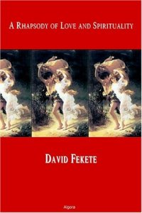 A Rhapsody of Love by David Fekete